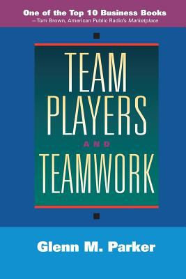 Team Players and Teamwork 9780787901851