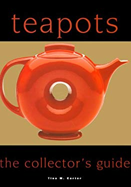 Teapots: The Collector's Guide 9780785810216