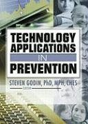 Technology Applications in Prevention 9780789025845