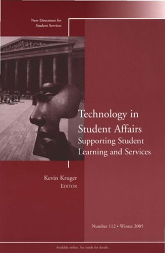 Technology Issues and Challenges in Student Affairs: New Directions for Student Services No. 112, Winter 2005 9780787983628