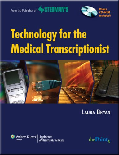 Technology for the Medical Transcriptionist [With CDROM] 9780781797139