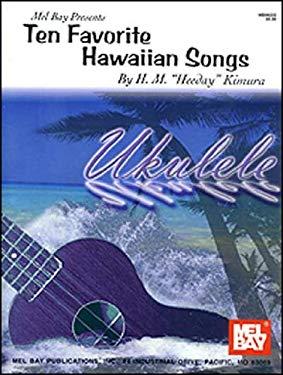 Ten Favorite Hawaiian Songs [With CD] 9780786647026