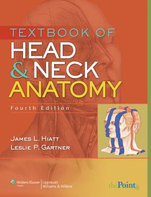 Textbook of Head and Neck Anatomy 9780781789325