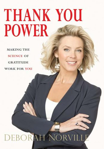 Thank You Power: Making the Science of Gratitude Work for You 9780785221937