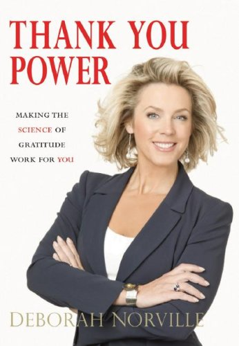 Thank You Power: Making the Science of Gratitude Work for You 9780785289616