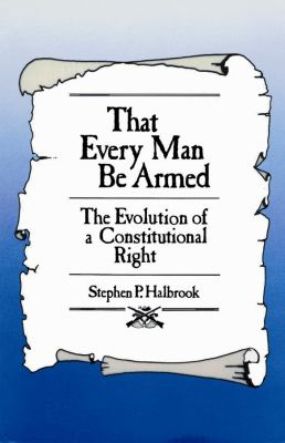 That Every Man Be Armed