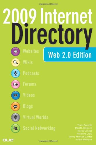The 2009 Internet Directory: Web 2.0 Edition 9780789738165