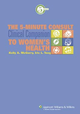 The 5-Minute Consult Clinical Companion to Women's Health 9780781783385