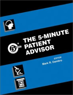 The 5-Minute Patient Advisor 9780781730679