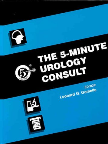 The 5-Minute Urology Consult 9780781722841