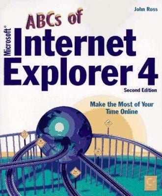 The ABC's of Microsoft Internet Explorer 4 9780782120424