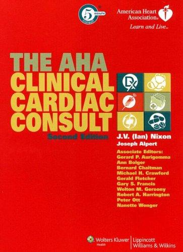 The AHA Clinical Cardiac Consult 9780781764902