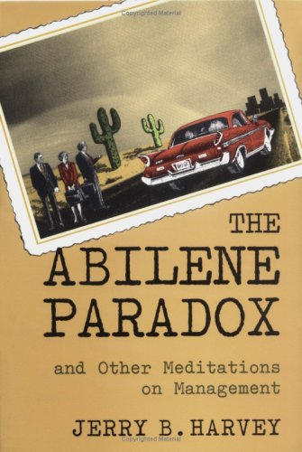 The Abilene Paradox and Other Meditations on Management 9780787902773