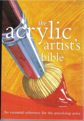 Acrylic Artist's Bible 9780785819448