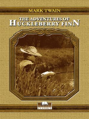 The Adventures of Huckleberry Finn 9780786274888