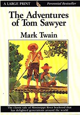 The Adventures of Tom Sawyer 9780783817057