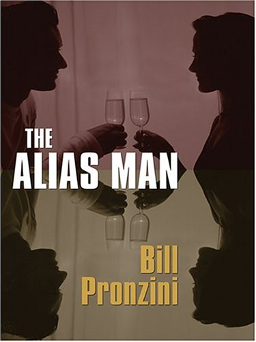 The Alias Man  by Bill Pronzini