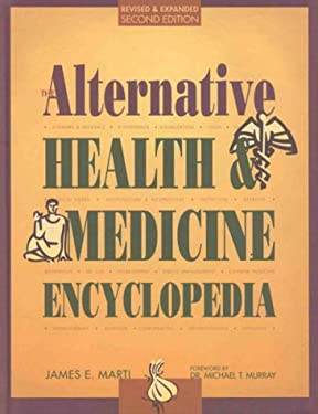 The Alternative Health & Medicine Encyclopedia 9780787600730