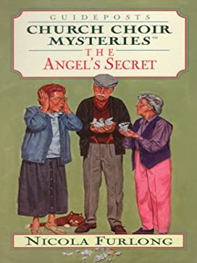 The Angel's Secret: Church Choir Mysteries 9780786260560