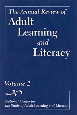 The Annual Review of Adult Learning and Literacy, National Center for the Study of Adult Learning and Literacy 9780787950620