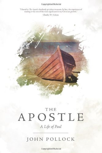 The Apostle: A Life of Paul 9780781405737