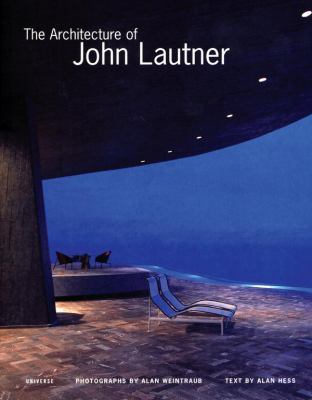 The Architecture of John Lautner 9780789308689
