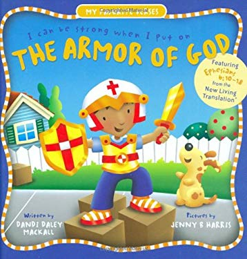 The Armor of God: I Can Be Strong When I Put on 9780784718209