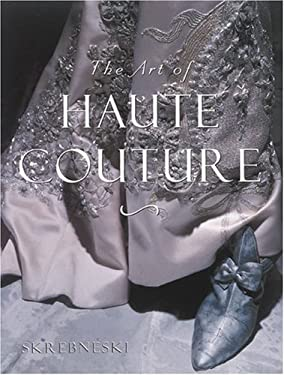 The Art of Haute Couture 9780789200228