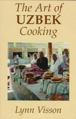The Art of Uzbek Cooking 9780781806695