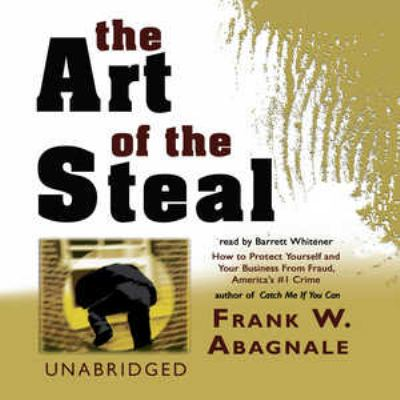 The Art of the Steal 9780786194001