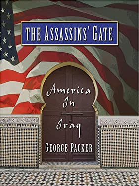 The Assassins' Gate: America in Iraq 9780786284511