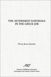 The Asterisked Materials in the Greek Job