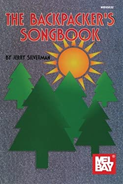 The Backpacker's Songbook 9780786613748
