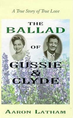 The Ballad of Gussie and Clyde 9780786212378