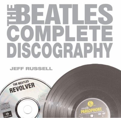 The Beatles Complete Discography 9780789313737
