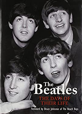 The Beatles: The Days of Their Life 9780785827016