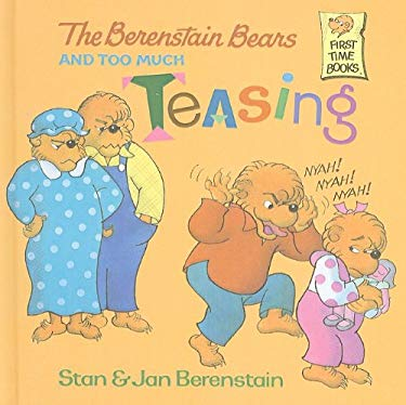 The Berenstain Bears and Too Much Teasing 9780780750968