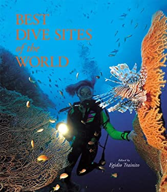 The Best Dive Sites of the World 9780789206770