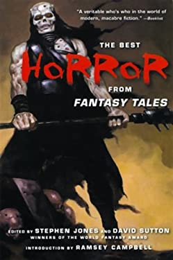 The Best Horror from Fantasy Tales 9780786712007