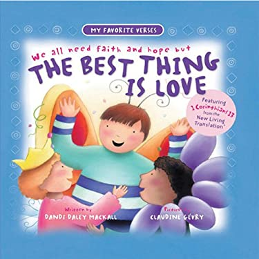 The Best Thing Is Love 9780784715321