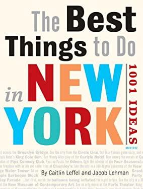 The best things to do in new york city by caitlin leffel for Neat things to do in nyc