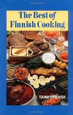 The Best of Finnish Cooking: A Hippocrene Original Cookbook 9780781804936
