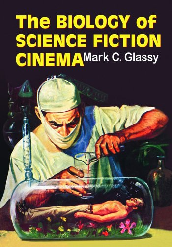 The Biology of Science Fiction Cinema 9780786426041