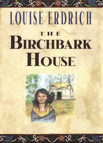 The Birchbark House 9780786814541