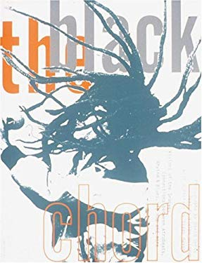 The Black Chord: Visions of the Groove: Connections Between Afro-Beats, Rhythm and Blues, Hip Hop, and More 9780789303370