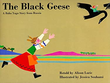 The Black Geese: A Baba Yaga Story from Russia 9780789425584