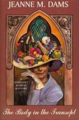 The Body in the Transept: A Dorothy Martin Mystery 9780783819921
