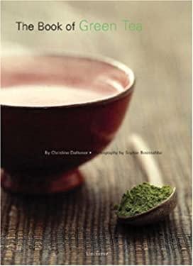 The Book of Green Tea 9780789308535