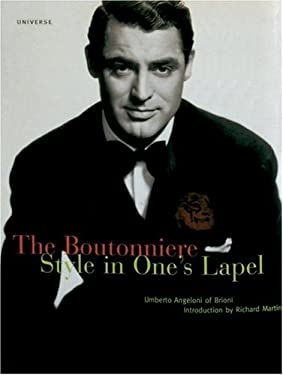 The Boutonniere: Style in One's Lapel 9780789303882