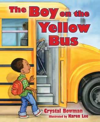 The Boy on the Yellow Bus 9780784723975